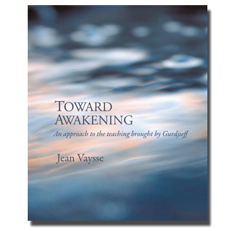 Toward Awakening by Jean Vaysse